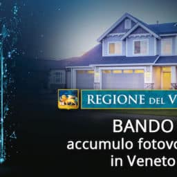 Bando batterie di accumulo: Regione Veneto stanzia ulteriori 5 milioni di euro