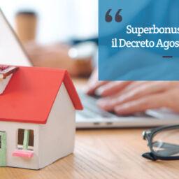 Superbonus 110%: il Decreto Agosto è legge.